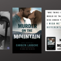 Guest Post; Carolyn LaRoche & the Setting of Murder on the Mountain