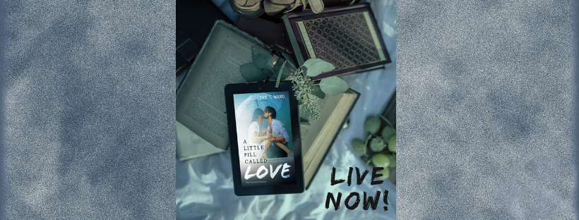Guest Post: Jas T. Ward & A Little Pill Called Love